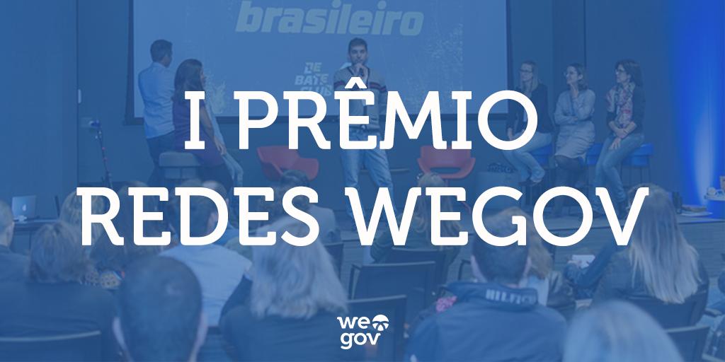 I Prêmio Redes WeGov: quem está na disputa